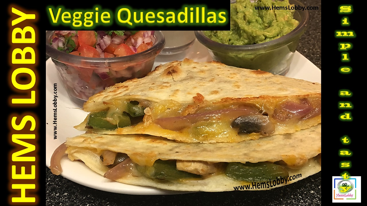 Vegetable quesadilla popular mexican food easy and quick recipe vegetable quesadilla popular mexican food easy and quick recipe forumfinder Gallery